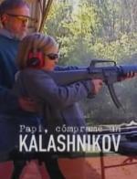 Papi, cómprame un Kalashnikov (TV)