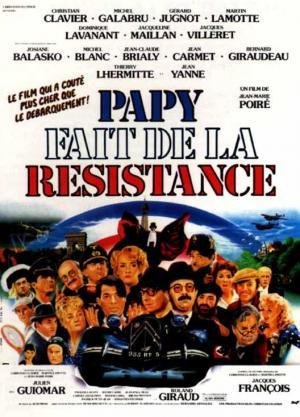 Papy fait de la résistance (Gramps Is in the Resistance)