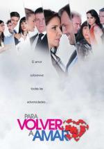 Para volver a amar (TV Series)