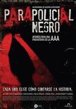 Parapolicial negro: Apuntes para una prehistoria de la triple A