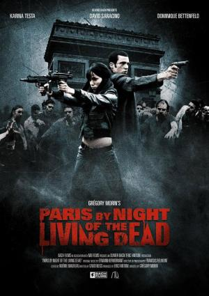 Paris by Night of the Living Dead (C)