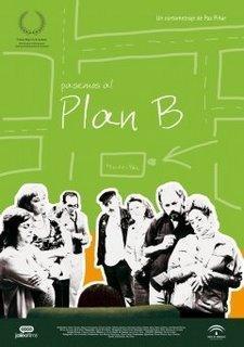 Pasemos al plan B (C)