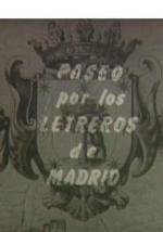 Paseo por los letreros de Madrid