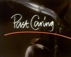 Past Caring (TV)