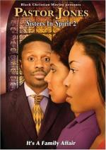 Pastor Jones: Sisters in Spirit 2