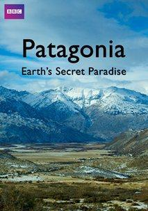Patagonia: Earth's Secret Paradise (Miniserie de TV)