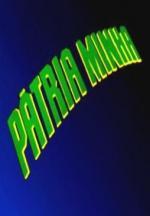 Pátria Minha (Serie de TV)