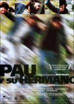 Pau y su hermano (Pau i el seu germà)