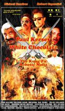 Paul Kersey & White Chocolate Vs the Kung Fu Robotic Mafia (TV)