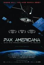 Pax Americana y la conquista militar del espacio