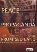 Paz, Propaganda y la Tierra Prometida