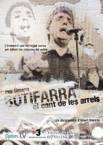Pep Gimeno Botifarra: El cant de les arrels