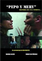 Pepo y Mery: Historia de una condena (C)