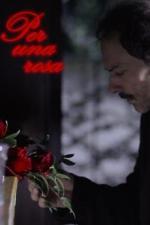 Per una rosa (S)