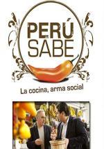 Perú sabe: La cocina, arma social