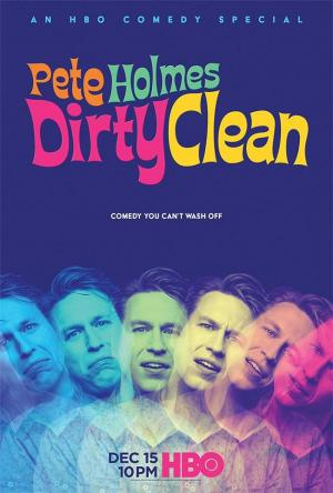 Pete Holmes: Dirty Clean (TV)