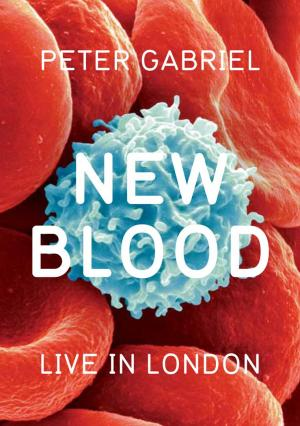 Peter Gabriel: New Blood/Live in London