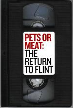 Pets or Meat: The Return to Flint (TV)