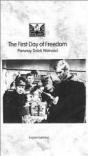 The First Day of Freedom