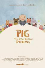 Pig: The Dam Keeper Poems (Serie de TV)