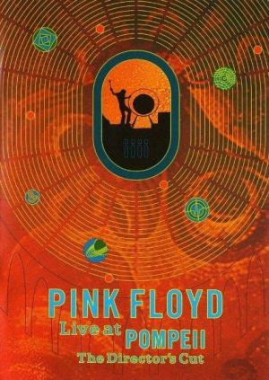 Echoes: Pink Floyd (Pink Floyd: Live at Pompeii)