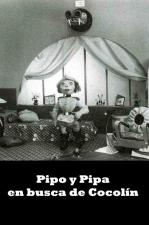 Pipo y Pipa en busca de Cocolín (C)