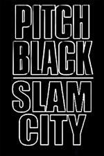 Pitch Black: Slam City (C)
