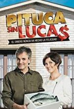 Pituca sin Luca$ (TV Series)