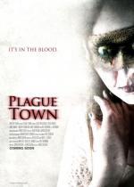 Plague Town (A Slaughter in Plague Town )
