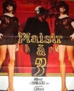 Plaisir a trois