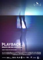 Playback. Ensayo de una despedida (C)