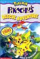 Pokémon: Pikachu tankentai (Pikachu's Rescue Adventure) (Pikachu Movie 2)