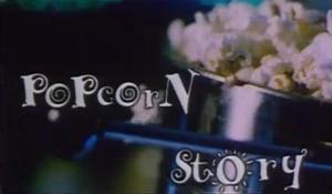 Popcorn Story (C)