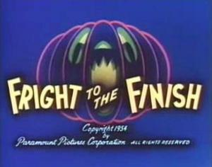 Fright to the Finish (S)
