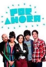 Por ahora (TV Series) (Serie de TV)
