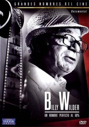 Billy Wilder: Un hombre perfecto al 60 por ciento