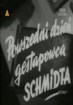 A Day in Life of Gestapoman Schmidt (C)