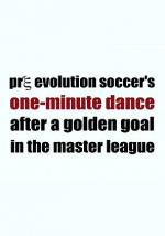 Pre Evolution Soccer's One-Minute Dance After a Golden Goal in the Master League (C)