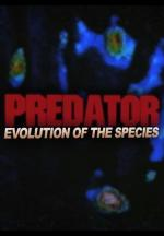 Predator: Evolution of the Species - Hunters of Extreme Perfection (C)