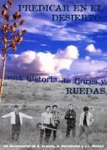 Predicar en el desierto: una historia de flores y ruedas