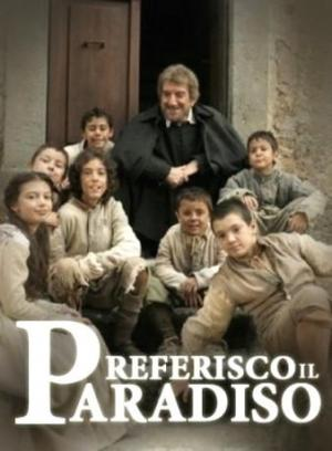 Prefiero el Paraíso (Miniserie de TV)
