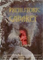 Prehistoric Cabaret (C)