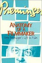 Preminger: Anatomy of a Filmmaker