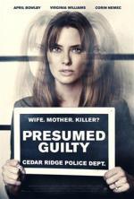 Presumed Guilty (Marriage of Lies) (TV)