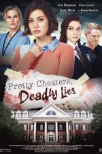 Pretty Cheaters, Deadly Lies (TV)