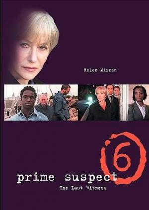 Prime Suspect 6: The Last Witness (TV)