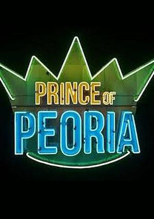 Prince of Peoria (TV Series)