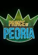 Prince of Peoria (Serie de TV)