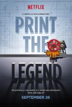 Print the Legend (La revolución en 3D)