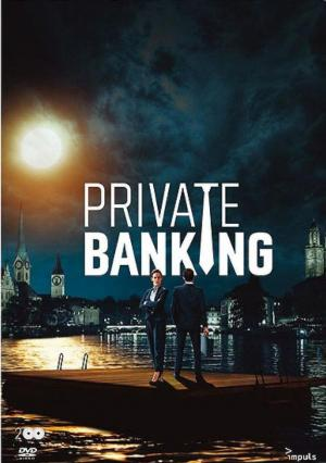 Private Banking (TV Miniseries)
